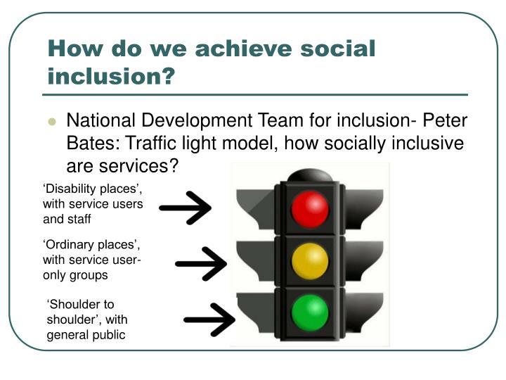 How do we achieve social inclusion?