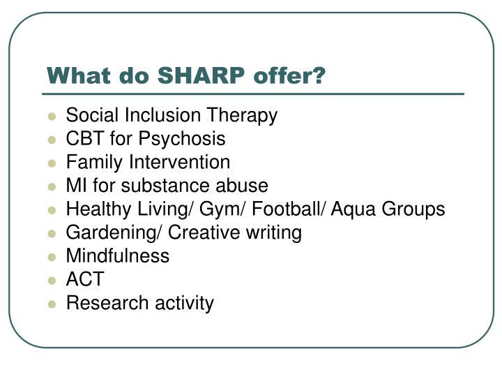 What do SHARP offer?