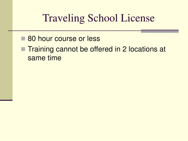 Traveling School License