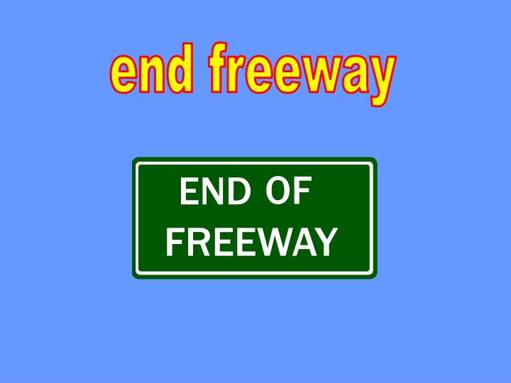 end freeway