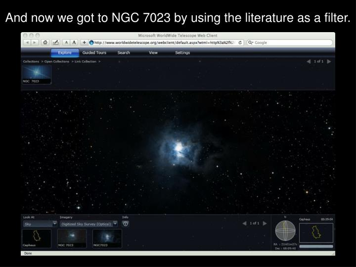 And now we got to NGC 7023 by using the literature as a filter.