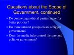 questions about the scope of government continued