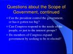 questions about the scope of government continued1