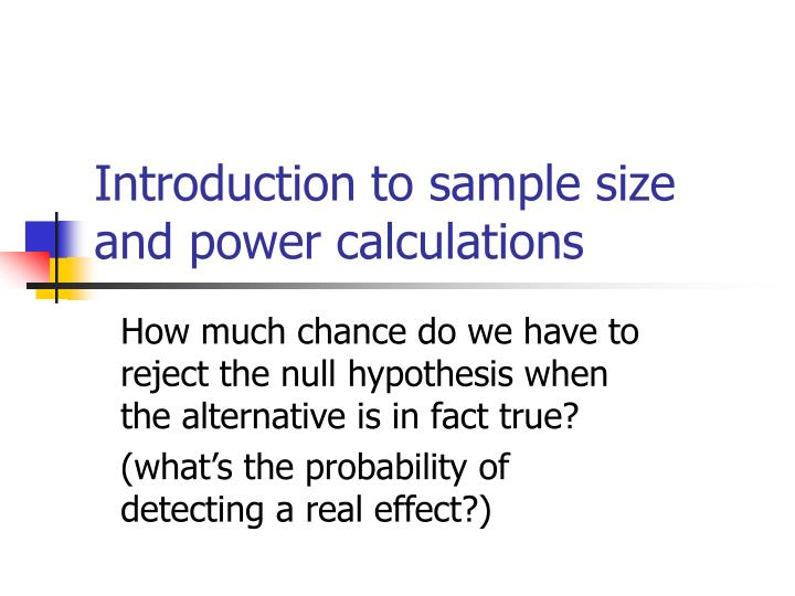 introduction to sample size and power calculations n.
