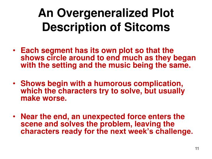 An Overgeneralized Plot Description of Sitcoms