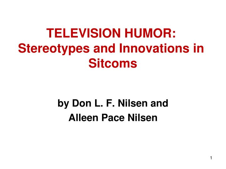 Television humor stereotypes and innovations in sitcoms