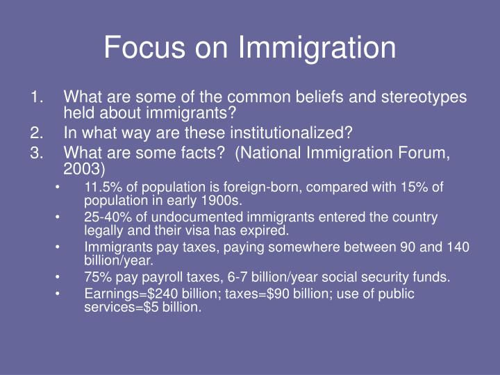 Focus on Immigration
