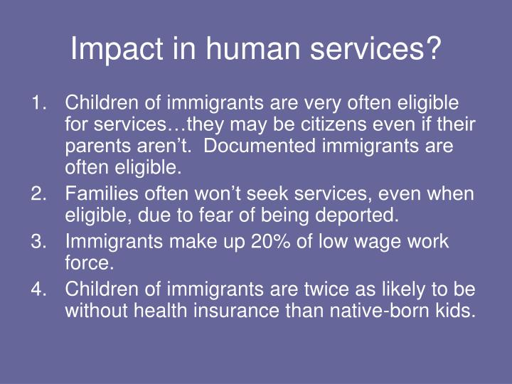 Impact in human services?