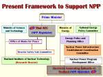 present framework to support npp