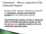 continued who is required to file a biennial report