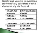 weight and volume conversions automatically converted if filed electronically via easitrak