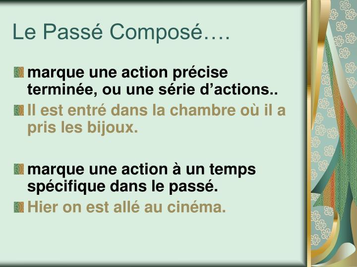Le Passé Composé….
