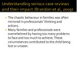 understanding serious case reviews and their impact brandon et al 2009