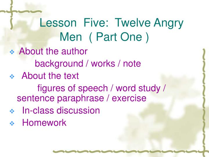 lesson five twelve angry men part one