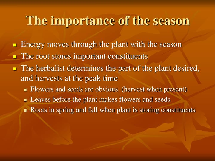 The importance of the season