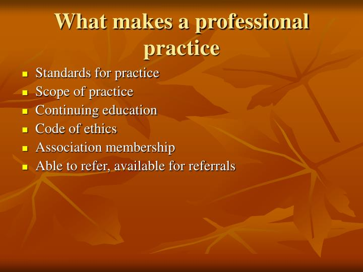 What makes a professional practice