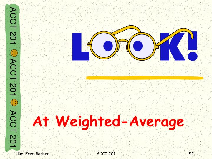 At Weighted-Average
