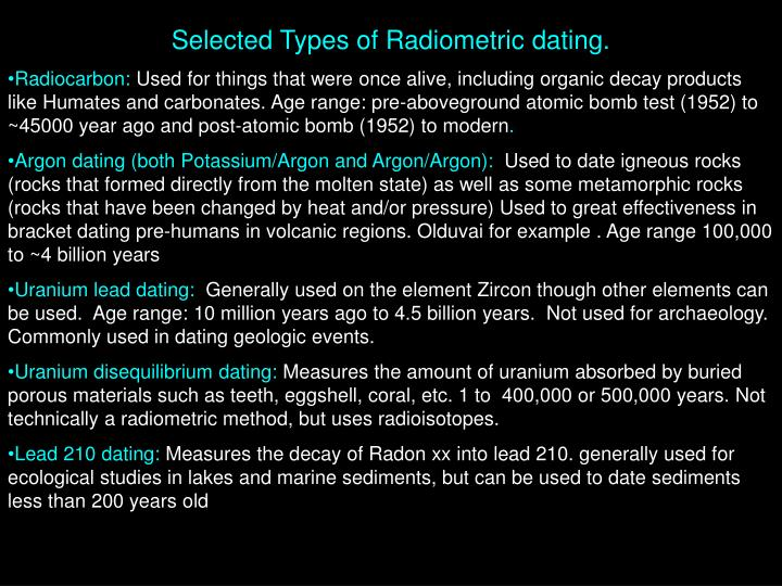 Selected Types of Radiometric dating.