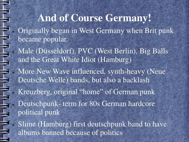 And of Course Germany!