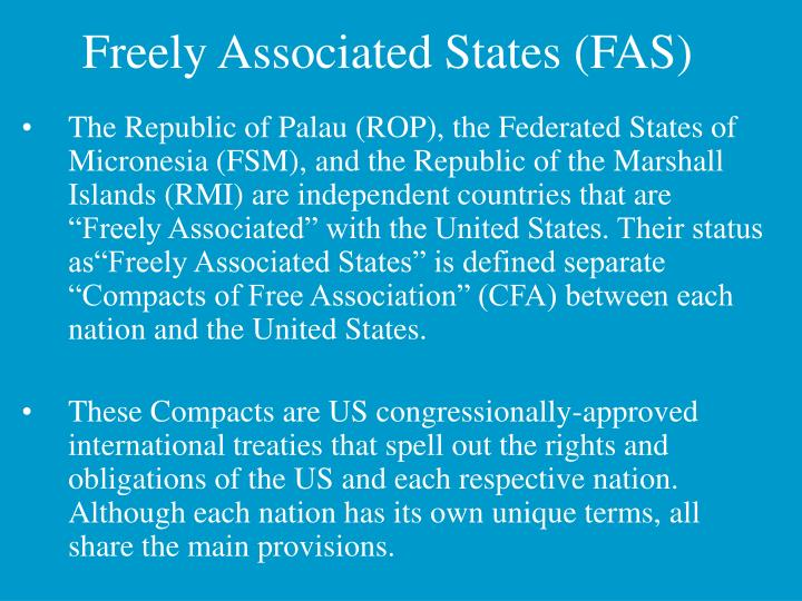 Freely Associated States (FAS)