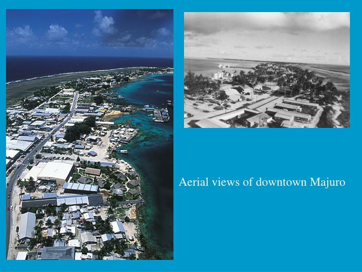 Aerial views of downtown Majuro