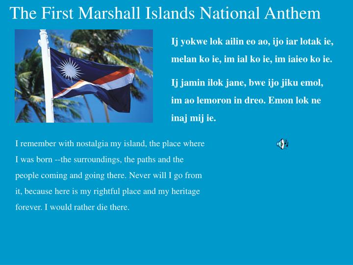The First Marshall Islands National Anthem