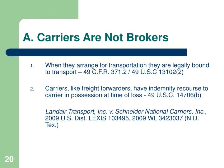 A. Carriers Are Not Brokers