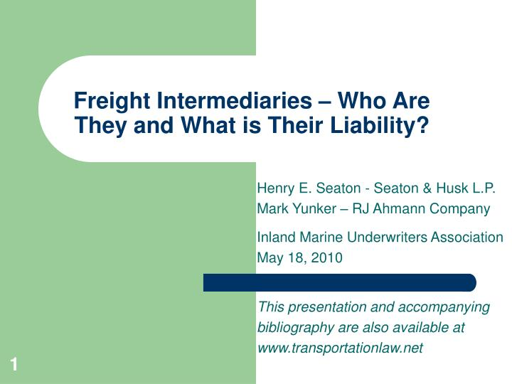 Freight intermediaries who are they and what is their liability
