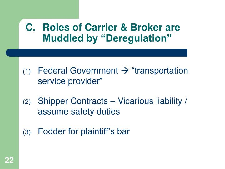 Roles of Carrier & Broker are