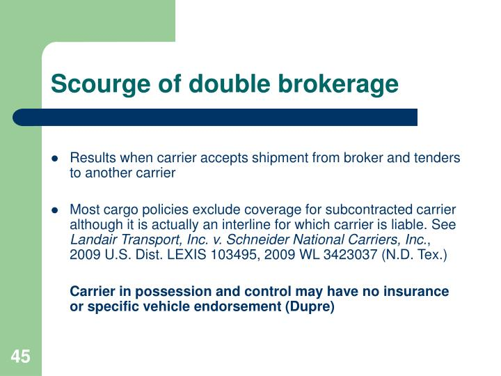 Scourge of double brokerage