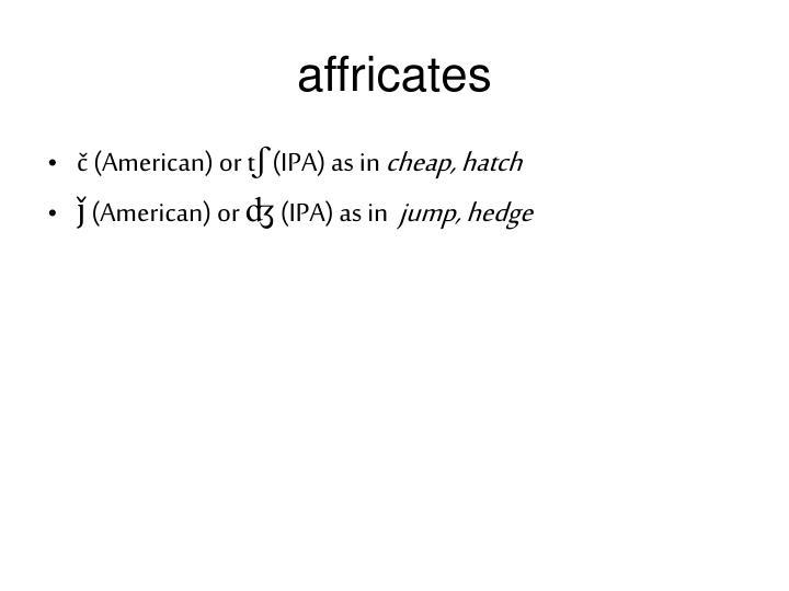 affricates