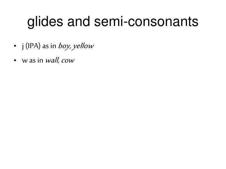 glides and semi-consonants
