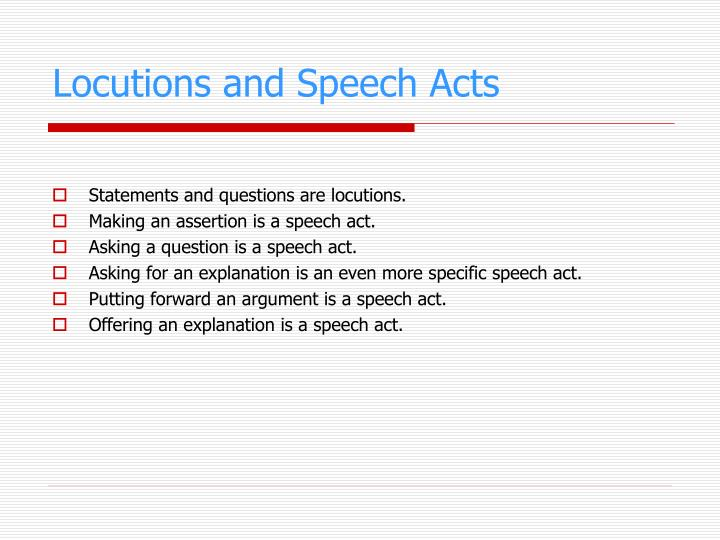 Locutions and Speech Acts