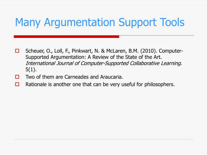 Many Argumentation Support Tools