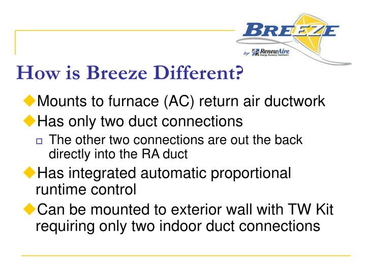How is Breeze Different?