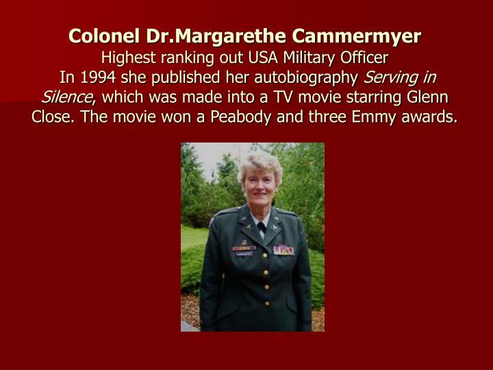 Colonel Dr.Margarethe Cammermyer