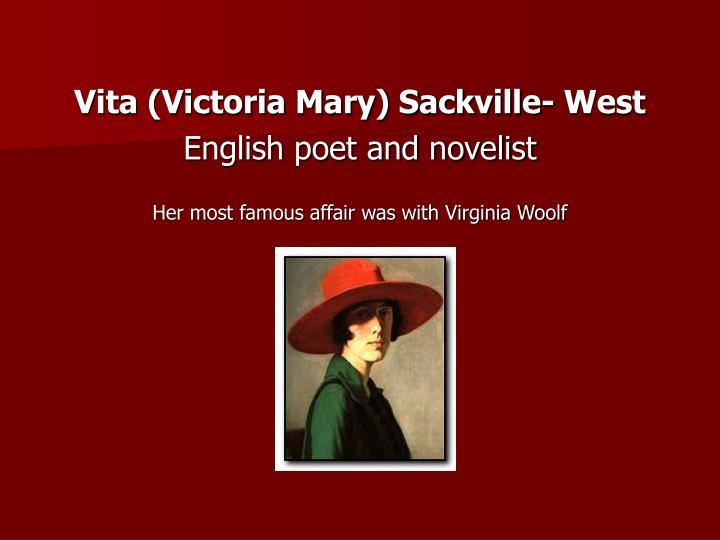 Vita (Victoria Mary) Sackville- West