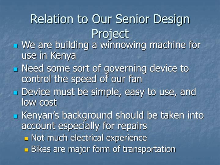 Relation to Our Senior Design Project
