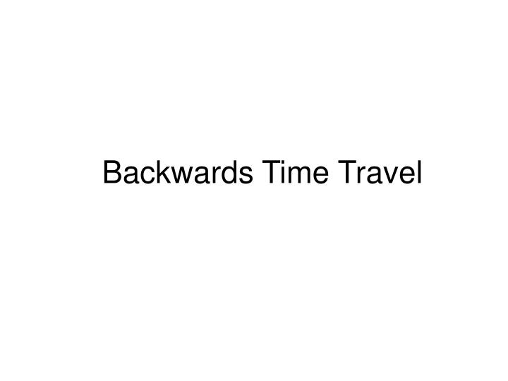 Backwards Time Travel