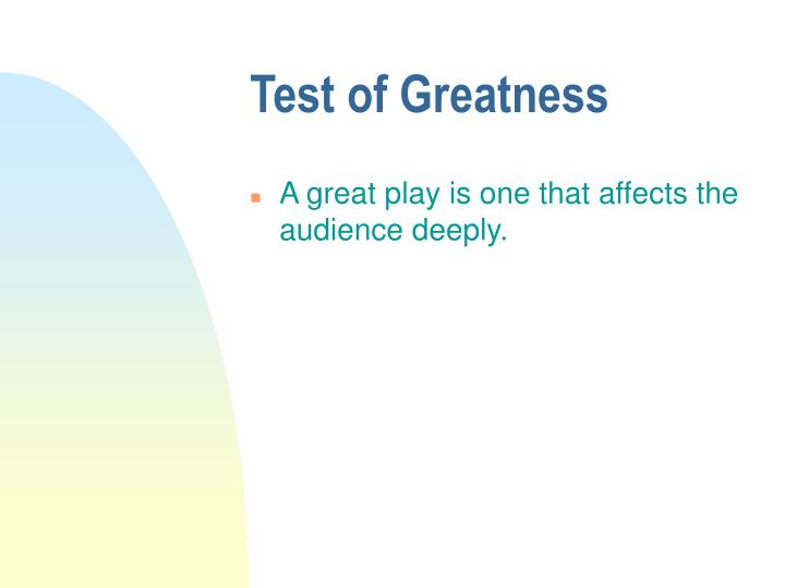 Test of Greatness