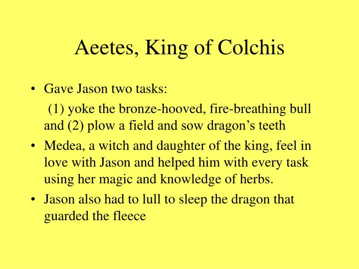 Aeetes, King of Colchis