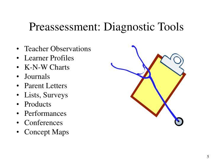 Preassessment: Diagnostic Tools