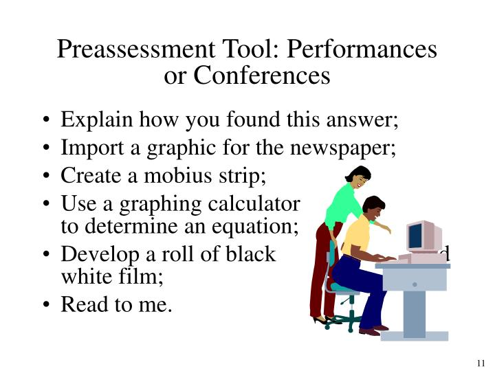 Preassessment Tool: Performances or Conferences