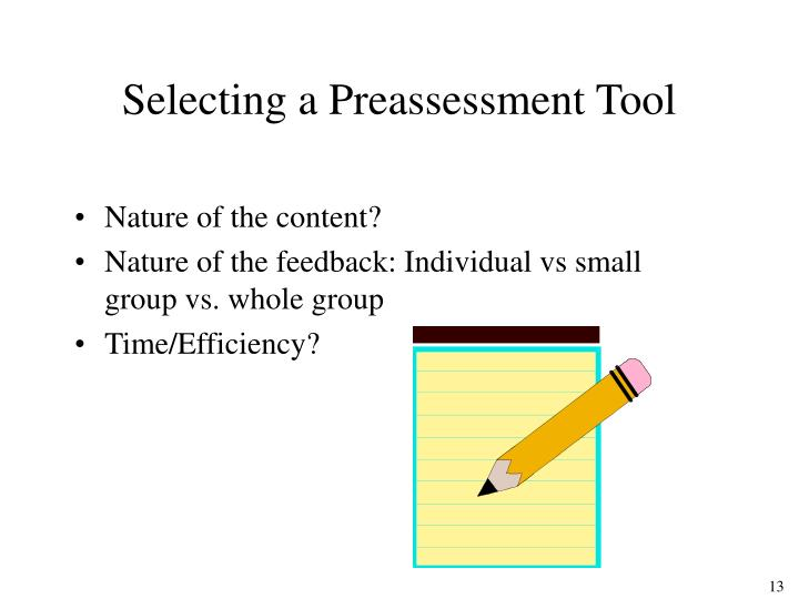 Selecting a Preassessment Tool