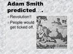 adam smith predicted