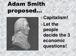 adam smith proposed
