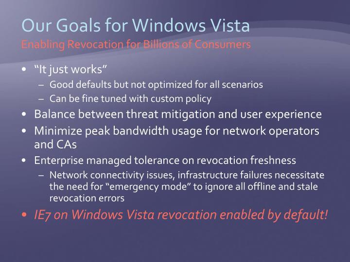 Our Goals for Windows Vista