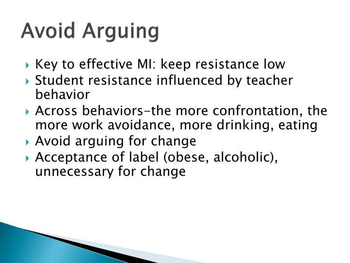 Avoid Arguing
