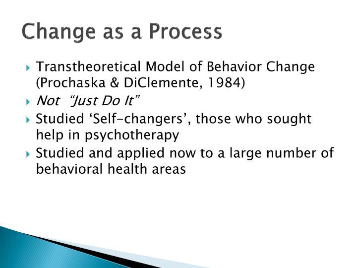 Change as a Process