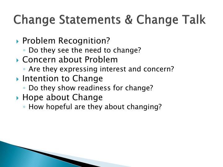 Change Statements & Change Talk